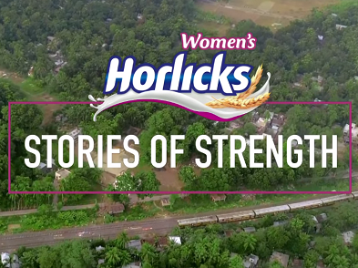 Women's Horlicks urges women to invest in their physical strength with 'Stories of Strength'